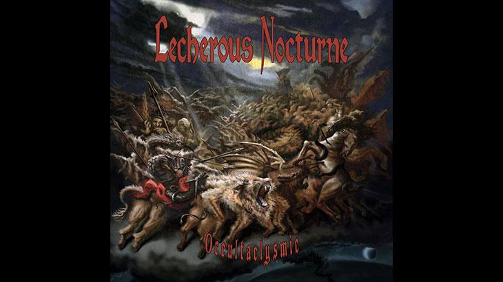 Lecherous Nocturne 新アルバム「Occultaclysmic」4月リリース