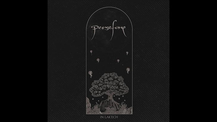 Persefone – EP「In Lak'Ech」リリース
