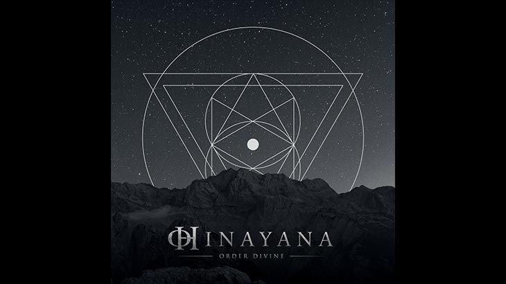 Hinayana アルバム「Order Divine」リリース