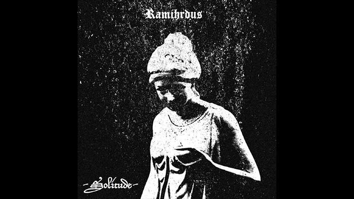 Ramihrdus – EP「Solitude」リリース