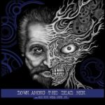 Down Among the Dead Men 新アルバム「.​.​.​And You Will Obey Me」6月リリース