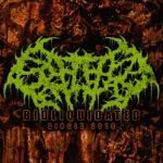 Splattered Entrails 新曲「BIOLIQUIDATED」公開
