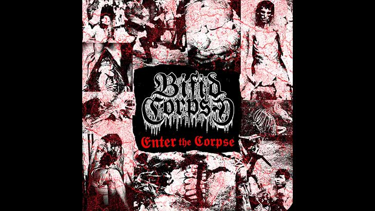 Bifid Corpse – EP「Enter the Corpse」リリース