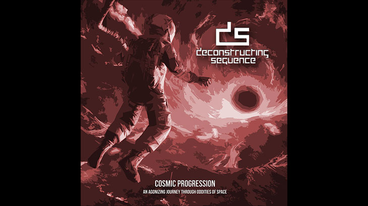 Deconstructing Sequence 新アルバム「Cosmic Progression: An Agonizing Journey Through Oddities of Space」3月リリース