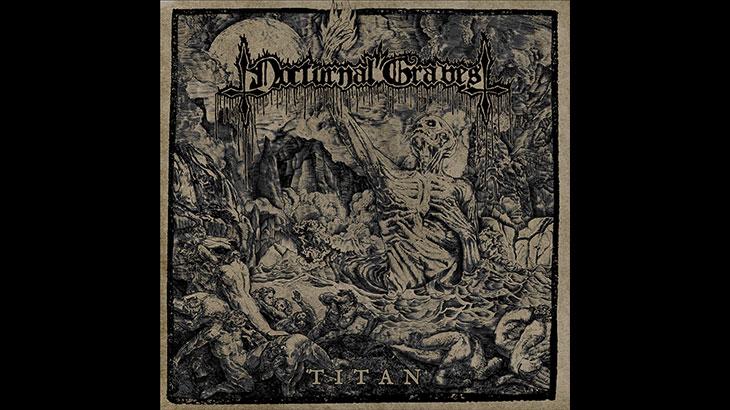 Nocturnal Graves 新アルバム「Titan」5月リリース
