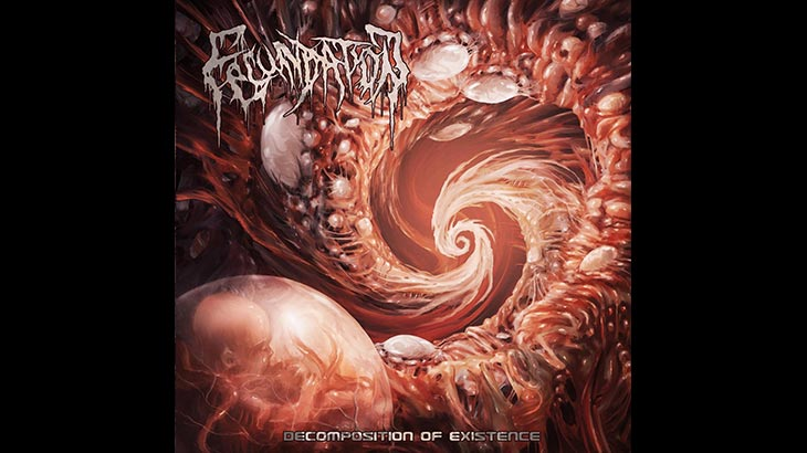 Fecundation アルバム「Decomposition of Existence」リリース