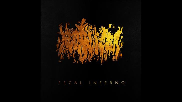 Fecalizer アルバム「Fecal Inferno」リリース