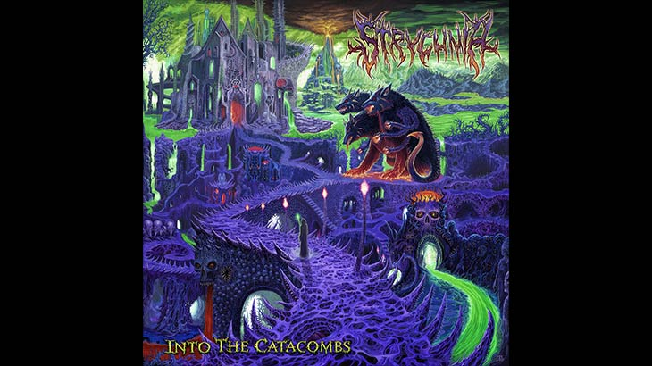 Strychnia アルバム「Into The Catacombs 」リリース