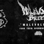 Malevolent Breed 新曲「Malevolence」公開