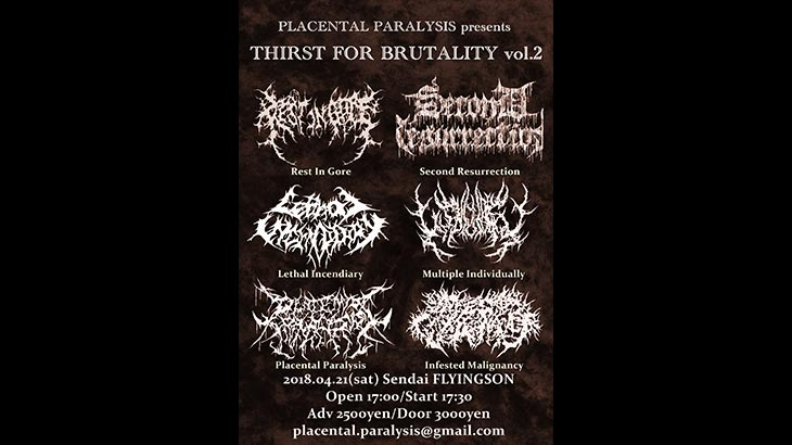 Thirst for Brutality vol.2|4月21日開催 出演:Placental Paralysis、Rest In Gore、Second Resurrection ほか