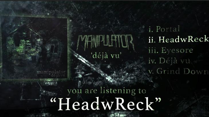 Manipulator デビューEP「Déjà Vu」リリース