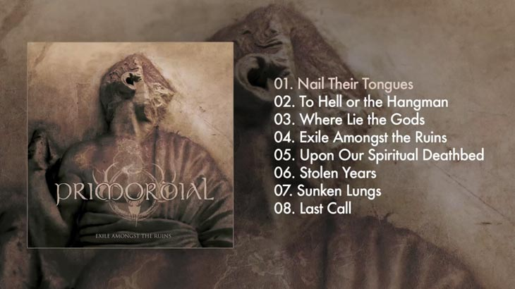 Primordial アルバム「Exile Amongst the Ruins」リリース