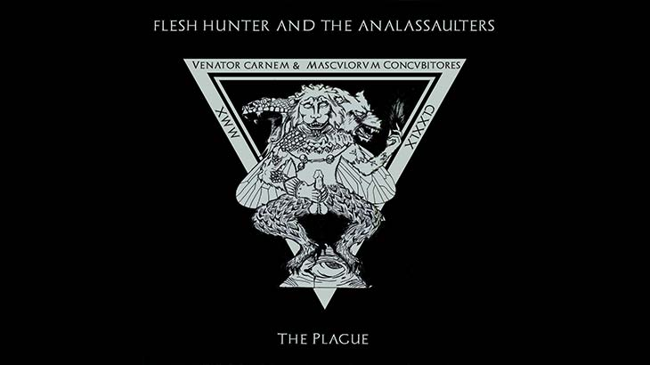 Flesh Hunter and the Analassaulters アルバム「The Plague 」リリース