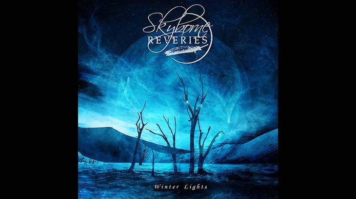 Skyborne Reveries 新アルバム「Winter Lights」5月リリース