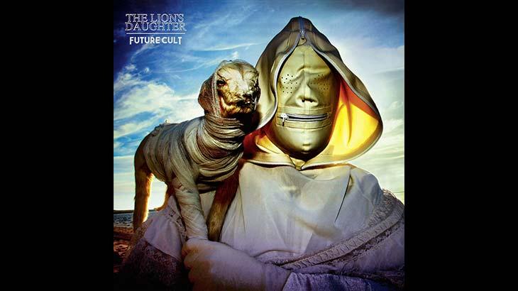The Lion's Daughter 新アルバム「Future Cult」7月リリース