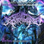 Facelift Deformation 新アルバム「Dominating The Extermination」4月リリース