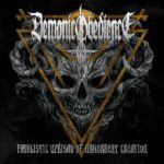 Demonic Obedience アルバム「Fatalistic Uprisal of Abhorrent Creation」4月リリース