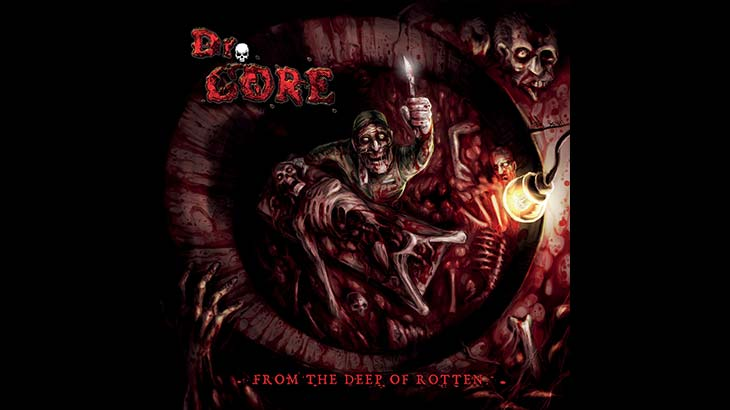 Dr. Gore アルバム「From The Deep Of Rotten 」リリース