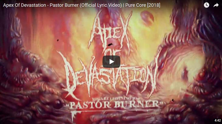 Apex Of Devastation リリックビデオ「Pastor Burner」公開