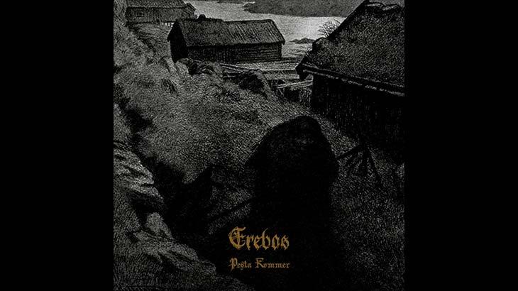 Erebos アルバム「Pesta Kommer」リリース