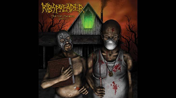 Ribspreader 新アルバム「The Van Murders – Part 2」リリース