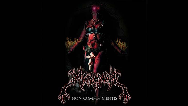 Matianak 新アルバム「Non Compos Mentis 」8月リリース
