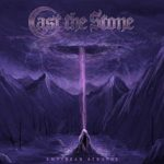 Cast the Stone 新EP「Empyrean Atrophy」8月リリース