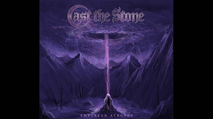 Cast the Stone 新EP「Empyrean Atrophy」8月リリース