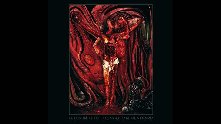 Fetus in Fetu 新アルバム「Mongolian Meatfarm」9月リリース