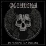 Occultum 新アルバム「In Nomine Rex Inferni」7月リリース