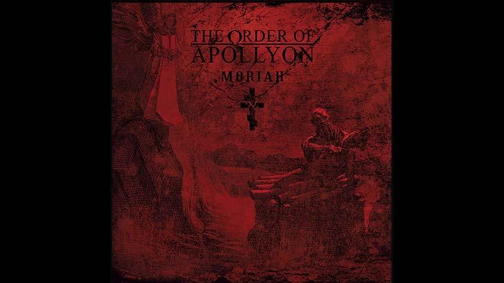 the order of apollyon 新アルバム moriah 10月リリース